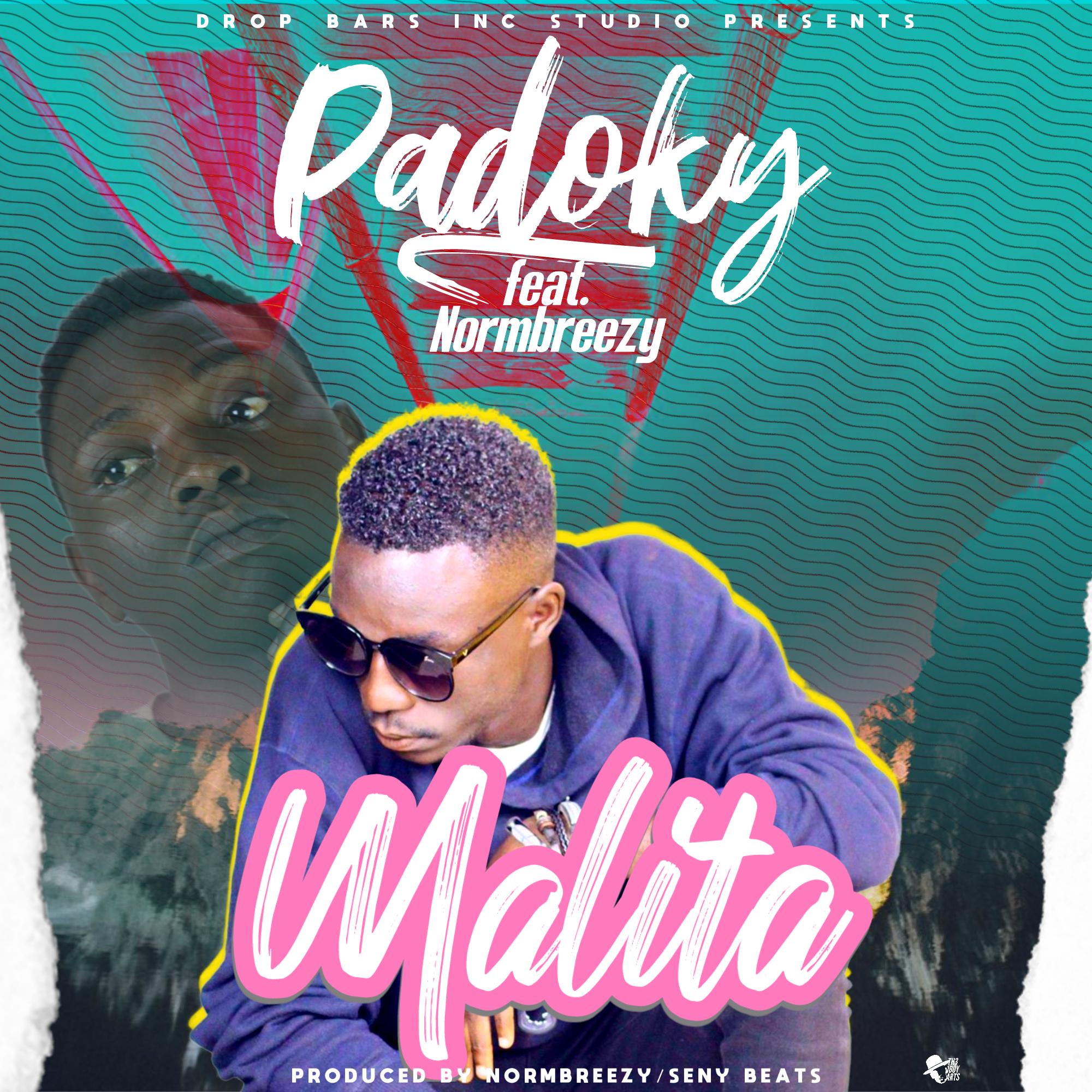 """Download Padoky ft. Normbreezy """"Malita"""" Mp3"""