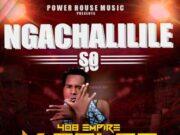 """Download Y Celeb - """"Ngachalilile So"""" (Yo Maps Diss) Mp3"""