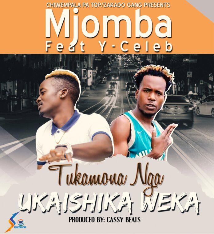 "DOWNLOAD Mjomba Ft Y Celeb (408 Empire) – ""Ukaishika Weka"" Mp3"