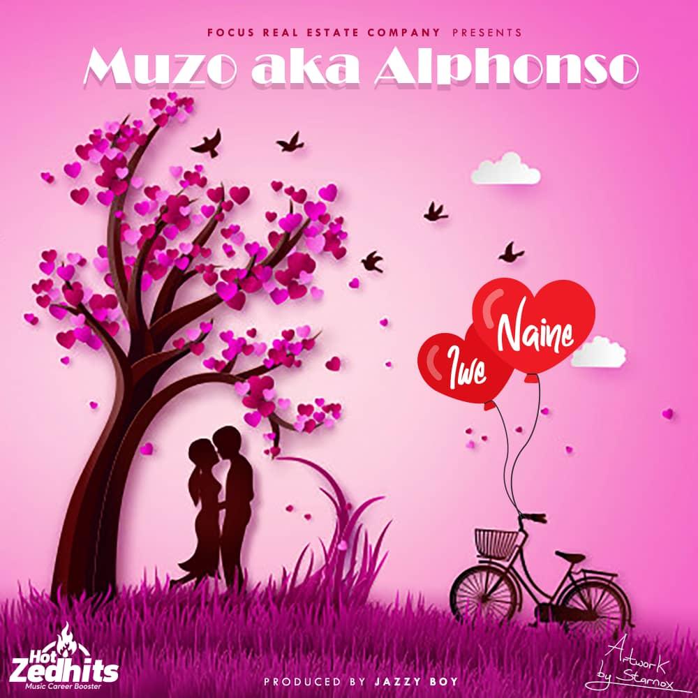 """DOWNLOAD Muzo Aka Alphonso – """"Iwe Naine"""" Mp3"""