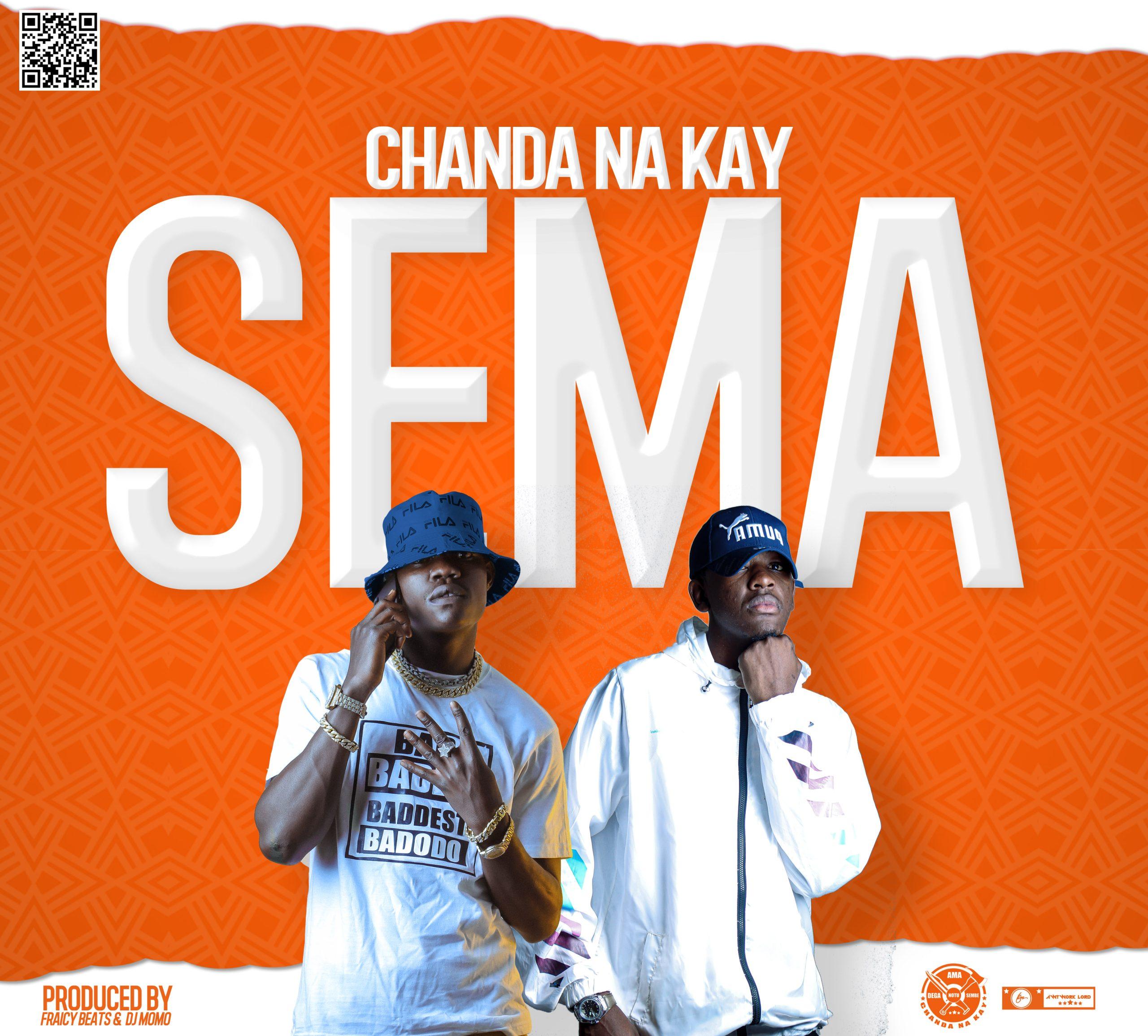 """DOWNLOAD Chanda Na Kay - """"Sema"""" Mp3"""
