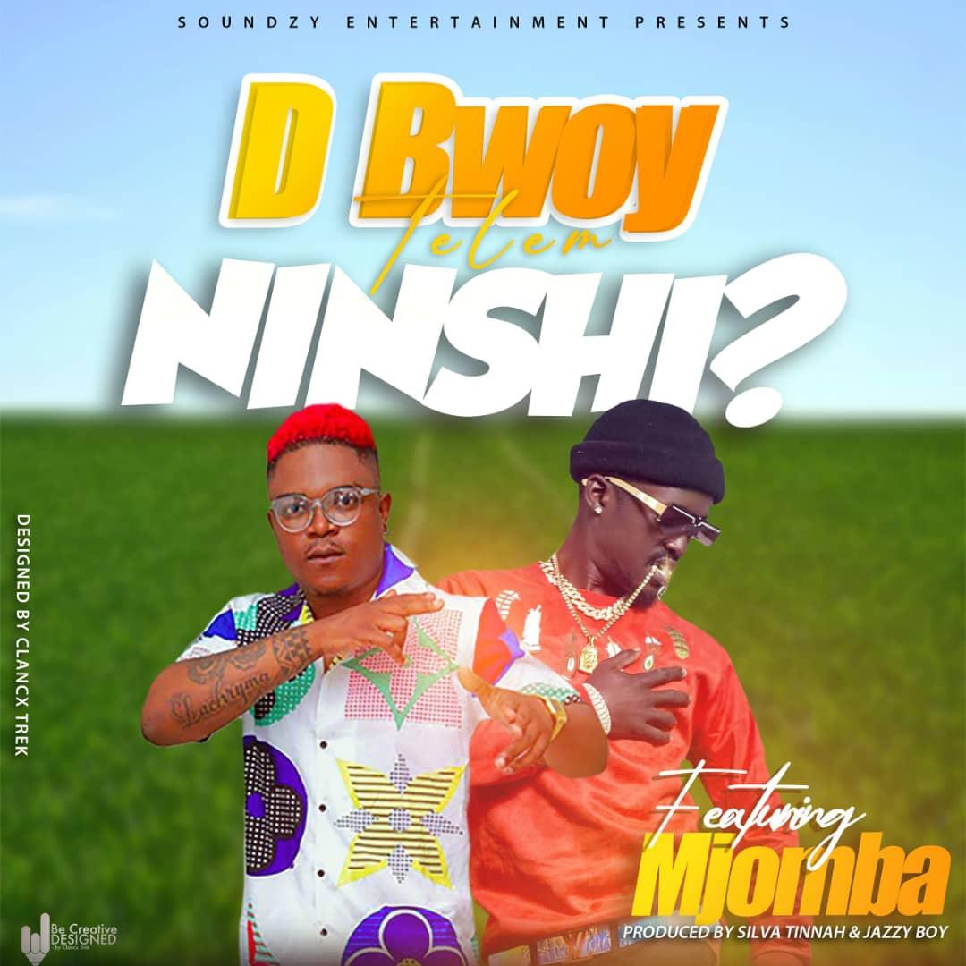 "D Bwoy ft. Mjomba – ""Nishi?"" | Mp3 DOWNLOAD"