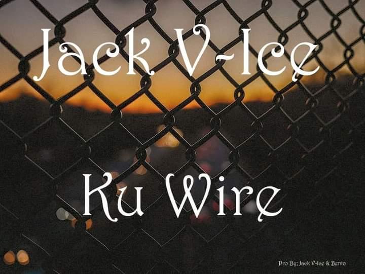 "DOWNLOAD Jack V-Ice - ""Ku Wire"" Mp3"