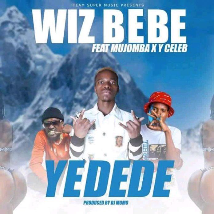 "Wiz Bebe ft Mujomba & Y Celeb – ""Yadede"" | DOWNLOAD Mp3"