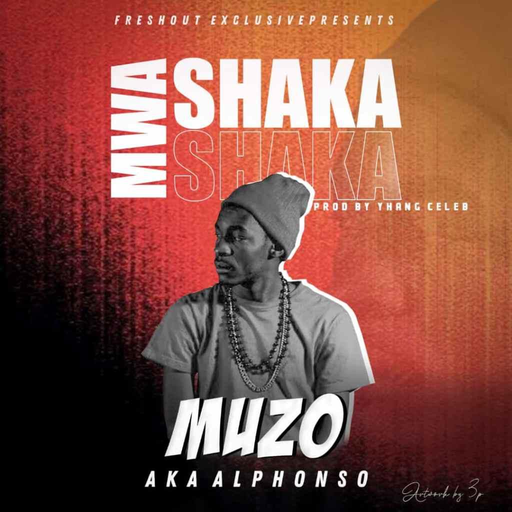 """DOWNLOAD Muzo Aka Alphonso – """"Mwa Shaka"""" Mp3"""