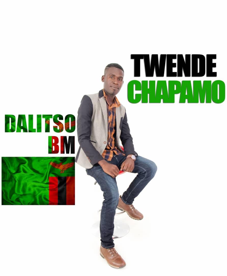 """Dalitso BM - """"Twende Chapamo"""" Mp3"""