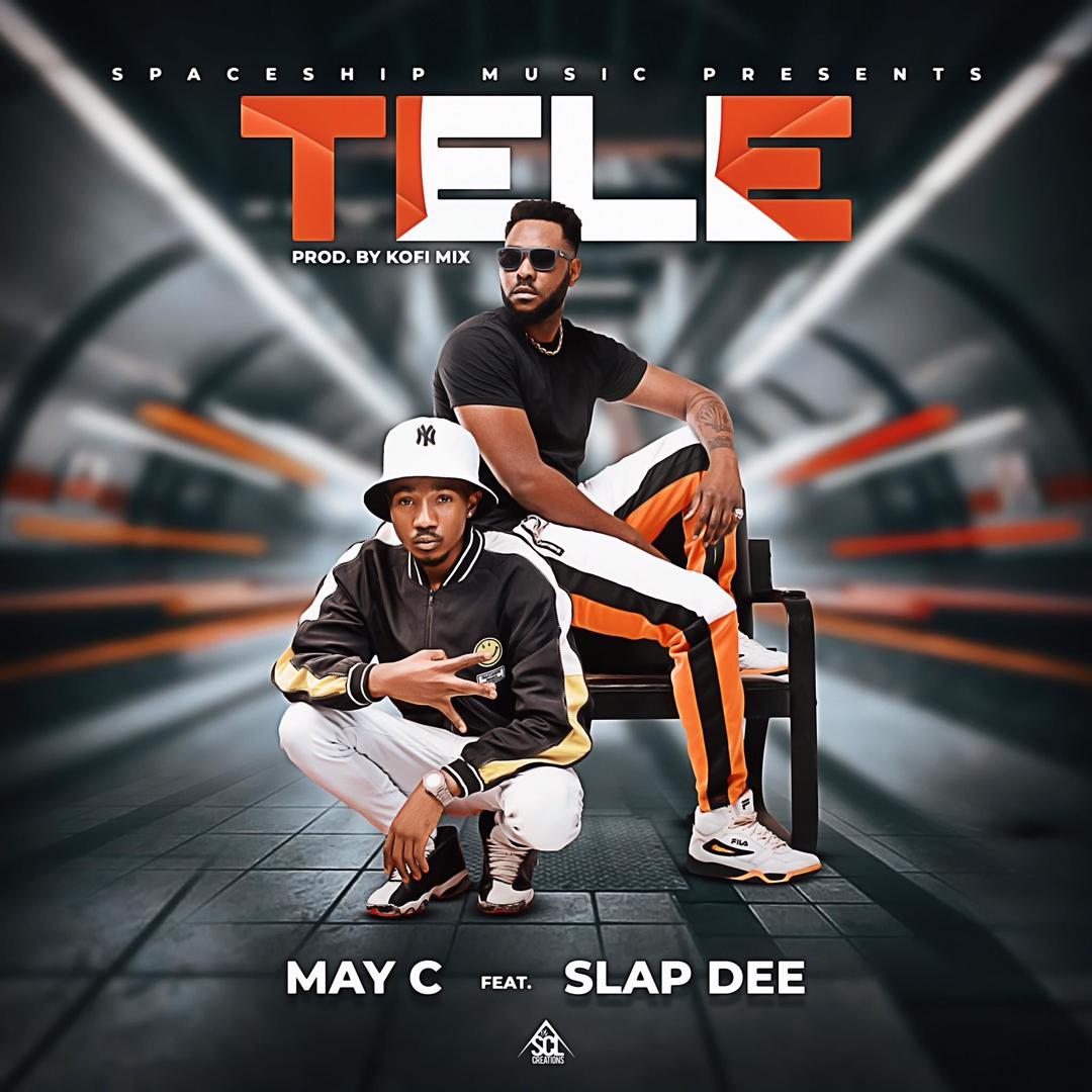 """DOWNLOAD May C ft Slap Dee """" Tele"""" Mp3"""